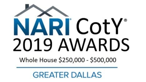Renowned Renovation Official 2019 Dallas NARI Contractor of the Year for Whole House $250,000 - $500,000 Remodel